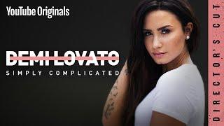 Demi Lovato: Simply Complicated - Director's Cut