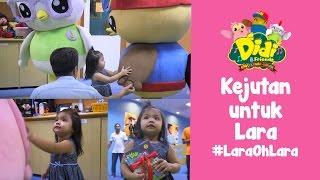 Didi & Friends | Kejutan untuk Lara dalam segmen #LaraOhLara