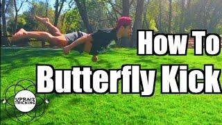How to Butterfly Kick / B-Kick   Tricking Tutorial