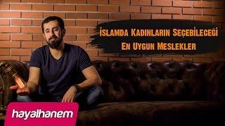 İslamda Kadınların Seçebileceği En Uygun Meslekler - Kadın Peygamber - Mehmet Yıldız