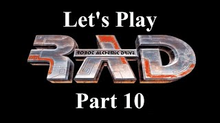 Let's Play RAD Part 10 (The Valdor)