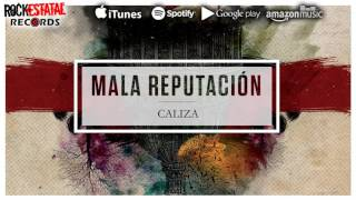 Mala Reputación - Caliza (Audio Oficial)