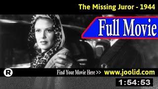 Watch: The Missing Juror (1944) Full Movie Online