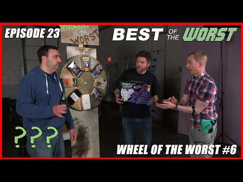Best of the Worst Wheel of the Worst 6