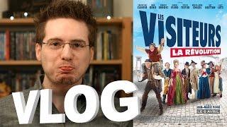 Vlog - Les Visiteurs : La Révolution