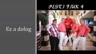 Pesti Fiúk 4 Ez a dolog -ZGSTUDIO Official