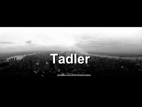 Xxx Mp4 How To Pronounce Tadler In German 3gp Sex