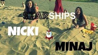 Starships - Nicki Minaj Music Video