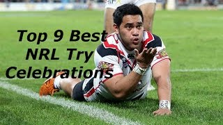 Top 9 Best NRL Try Celebrations