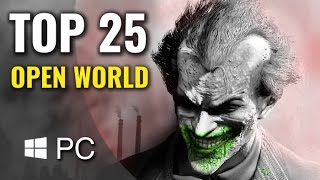 Top 25 Best PC Open World Games