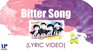 Callalily ft. Maychelle Baay of Moonstar 88 - Bitter Song - (Official Lyric Video)