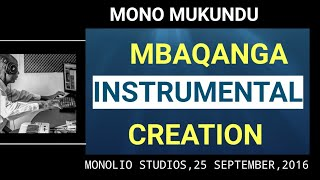 Mono Mukundu:creating  Mbaqanga instrumental 25 sept 2016