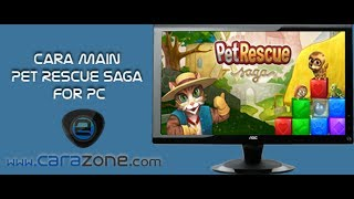 how to download install play Pet Rescue Saga for PC