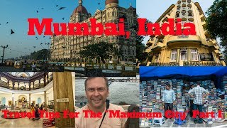 Mumbai, India-Travel Tips To Get The Most From The