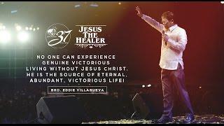 Bro. Eddie Villanueva's message for JIL 37th Anniversary