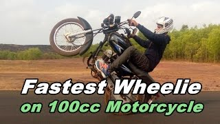 Fastest Power Wheelie on 100cc Motorcycle