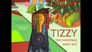 Santa's Izzy Elves: Audiobook Excerpt of TIZZY