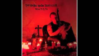 The Voodoo Hoodoo Blues Club - Till I Got the Blues