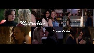 Multilesbian || Dear darlin'
