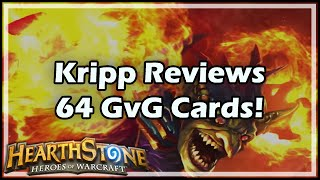 [Hearthstone] Kripp Reviews 64 GvG Cards!