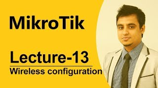 Mikrotik Bangla tutorial-16 (MTCNA): MikroTik router wireless configuration