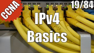 CCNA/CCENT 200-120: IPv4 Basics 19/84 Free Video Training Course