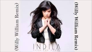 Indila - Derniere Danse (Willy William Remix) | FBM