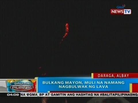 BP: Bulkang Mayon, muli na namang nagbulwak ng lava