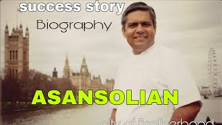 Inspirational Success Story of an ASANSOLIAN | Asansol city of brotherhood