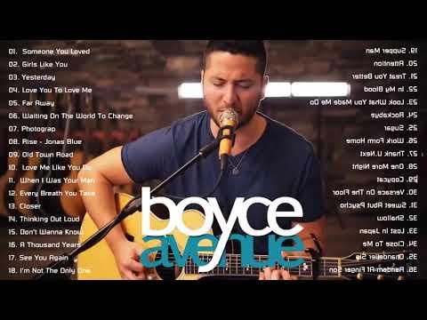 Boyce Avenue Greatest Hits Acoustic Playlist 2021
