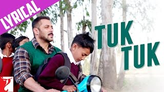 Lyrical: Tuk Tuk Song with Lyrics | Sultan | Salman Khan | Anushka Sharma | Irshad Kamil