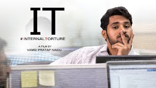 IT (#internaltorture) || Telugu short film 2017 || Directed by Vamsi pratap naidu