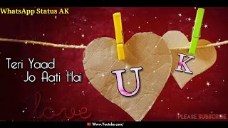 U - K Letters Name Couples 💑 New WhatsApp Status 💝 Video    Couples 💑 Love 💝 Status