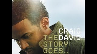 The Story Goes... - Craig David (Full album)