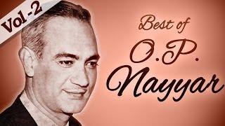 Best of O. P. Nayyar Songs (HD) - Jukebox 2 - Evergreen Old Bollywood Hindi Songs
