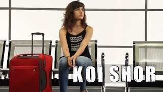 Koi Shor - (Official Video) | Shirley Setia | Ravi Singhal
