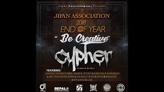 Jifan End Of Year CYpher (Be Creative) 2018