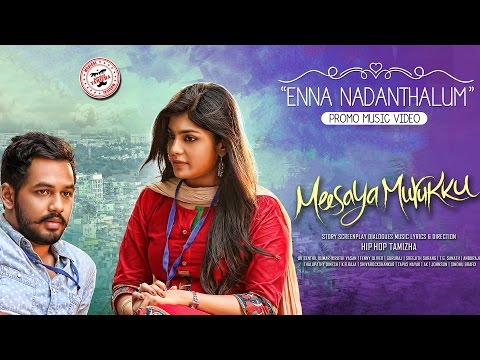 Enna Nadanthalum - Meesaya Murukku  Music Video   Hiphop Tamizha    Sundar C   Avni