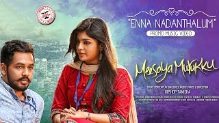 Enna Nadanthalum - Meesaya Murukku  Music Video | Hiphop Tamizha  | Sundar C | Avni