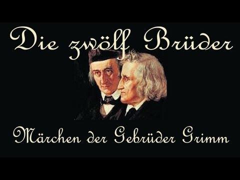 DIE ZWÖLF BRÜDER - Ein Märchen der Gebrüder Grimm - Kinder- und Hausmärchen - KHM 9 ... ♥♥♥