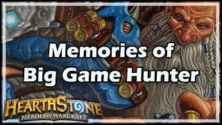 [Hearthstone] Memories of Big Game Hunter