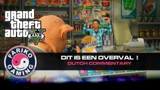 [GTA V] Dit is een overval ! Handen om hoog (GTA5) - Dutch Commentary