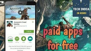 Download paid APPS and GAMES for free on ANDROID | NO ROOT | HINDI