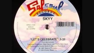 SKYY LETS CELEBRATE