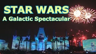 STAR WARS A Galactic Spectacular - NEW Projection Fireworks - Disney