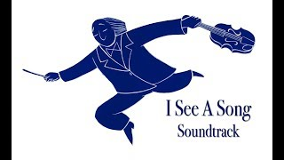 SOUNDTRACK | I See A Song | Cartoons For Kids