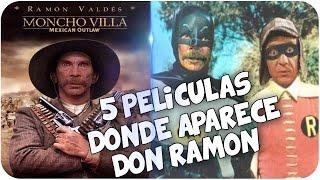Don Ramon / Peliculas en las que aparece!!!