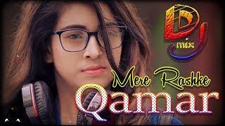 Mere Rashke Qamar (Remix) | Dj Hits Mix