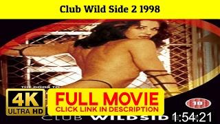 Club Wild Side 2 1998 FuII'-Movi'estream