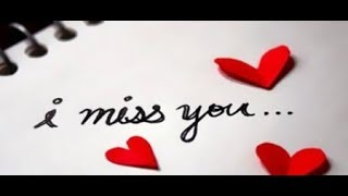 Sad Miss You Quotes, Whatsapp Video Status ,Miss u status ,for whatsapp and facebook